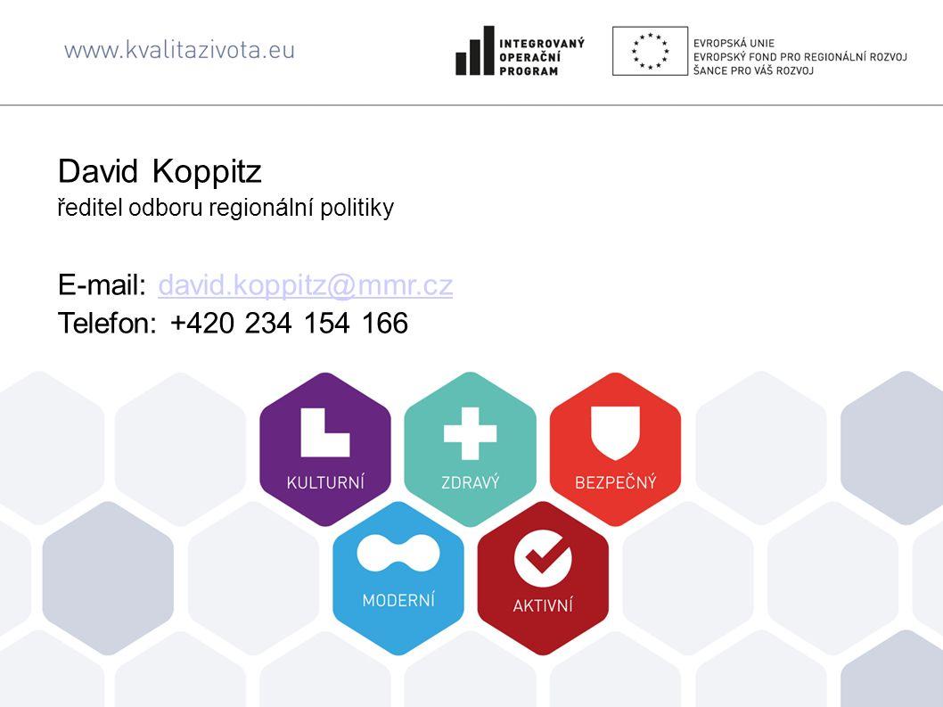 David Koppitz ředitel odboru regionální politiky E-mail: david.koppitz@mmr.cz Telefon: +420 234 154 166david.koppitz@mmr.cz
