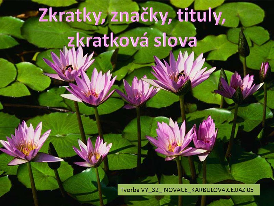 Tvorba VY_32_INOVACE_KARBULOVA.CEJJAZ.05