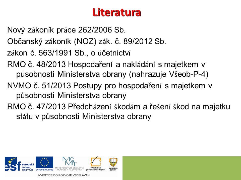 LiteraturaLiteratura Nový z á kon í k pr á ce 262/2006 Sb.
