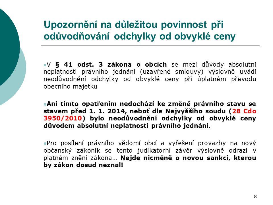 8 Upozornění na důležitou povinnost při odůvodňování odchylky od obvyklé ceny V § 41 odst.