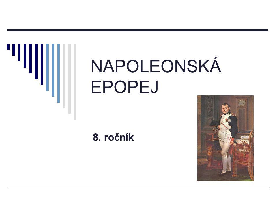 NAPOLEONSKÁ EPOPEJ 8. ročník