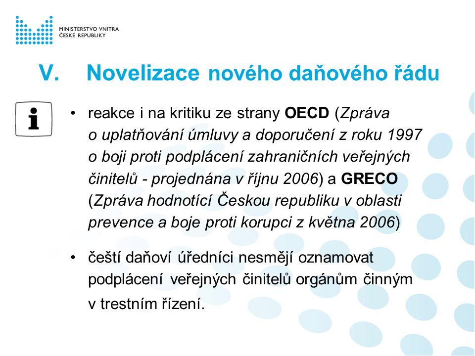 reakce i na kritiku ze strany OECD (Zpráva o uplatňování úmluvy a doporučení z roku 1997 o boji proti podplácení zahraničních veřejných činitelů - pro