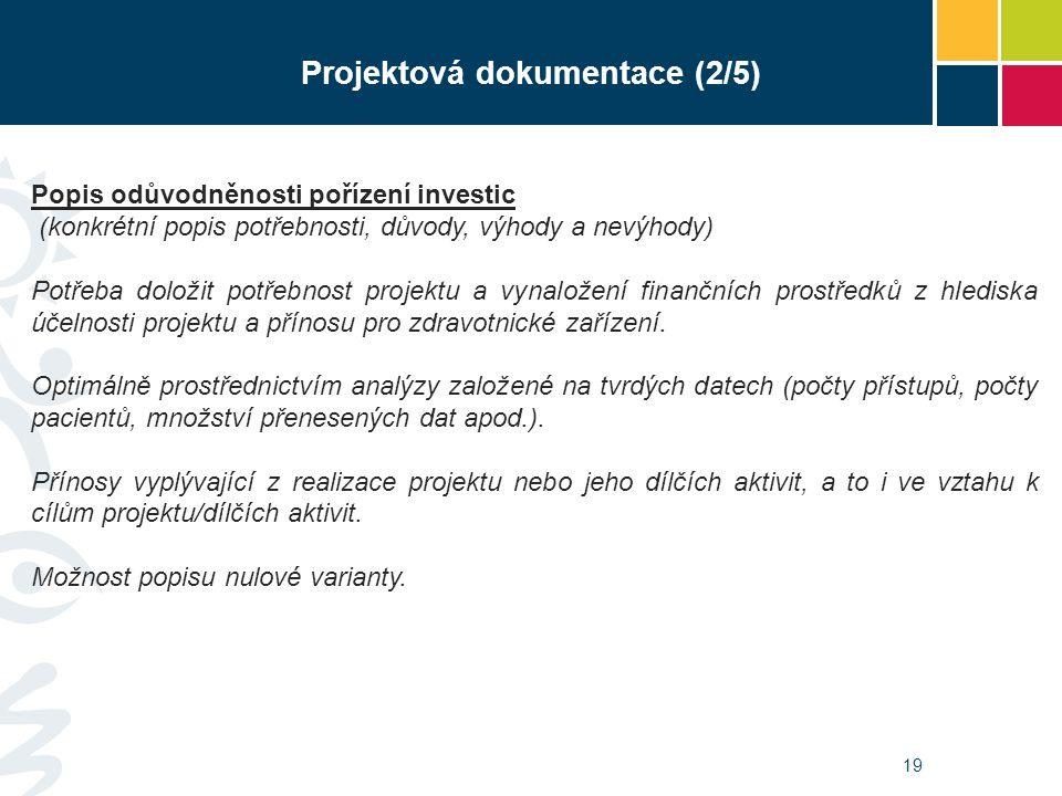 19 Popis odůvodněnosti pořízení investic (konkrétní popis potřebnosti, důvody, výhody a nevýhody) Potřeba doložit potřebnost projektu a vynaložení fin