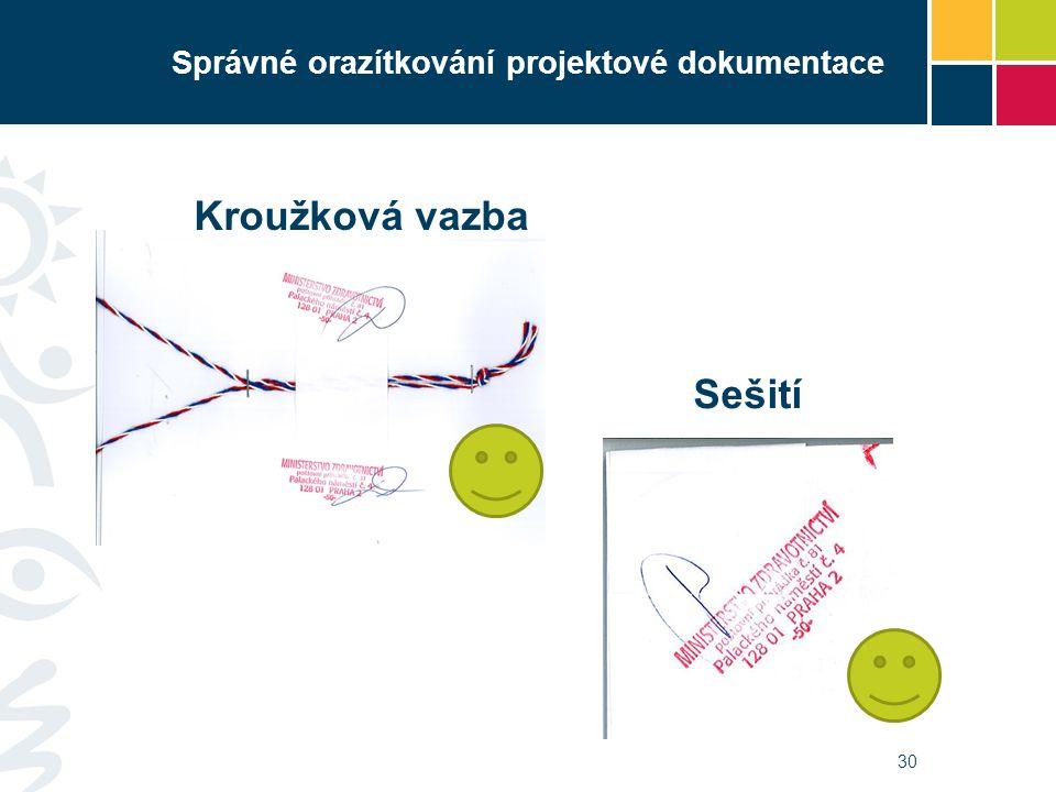 Správné orazítkování projektové dokumentace 30 Sešití Kroužková vazba