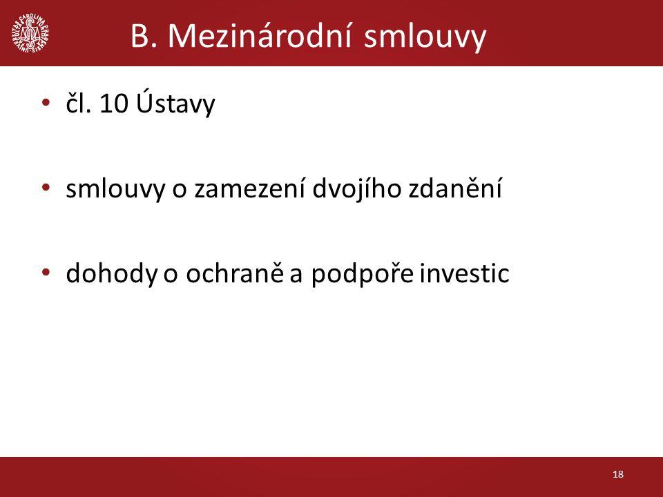 čl. 10 Ústavy smlouvy o zamezení dvojího zdanění dohody o ochraně a podpoře investic B.