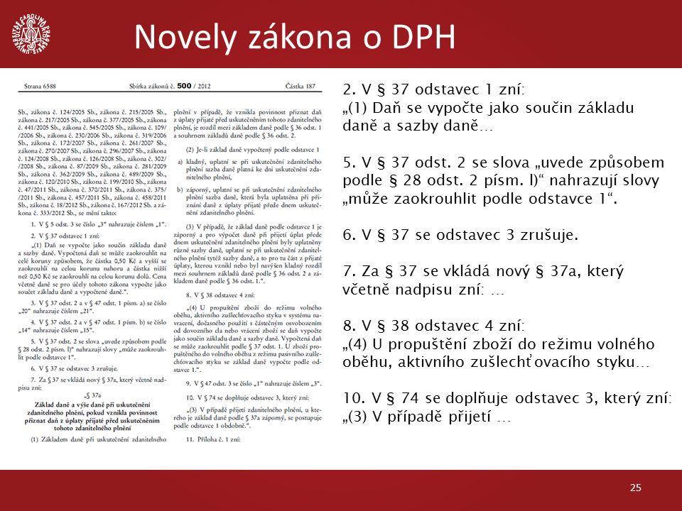Novely zákona o DPH 25 2.