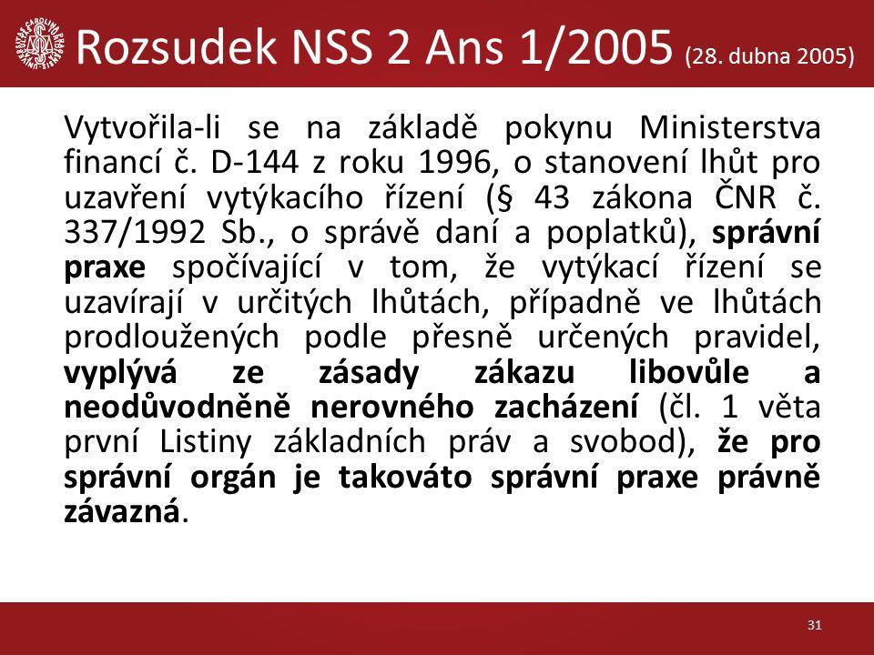 Vytvořila-li se na základě pokynu Ministerstva financí č. D-144 z roku 1996, o stanovení lhůt pro uzavření vytýkacího řízení (§ 43 zákona ČNR č. 337/1