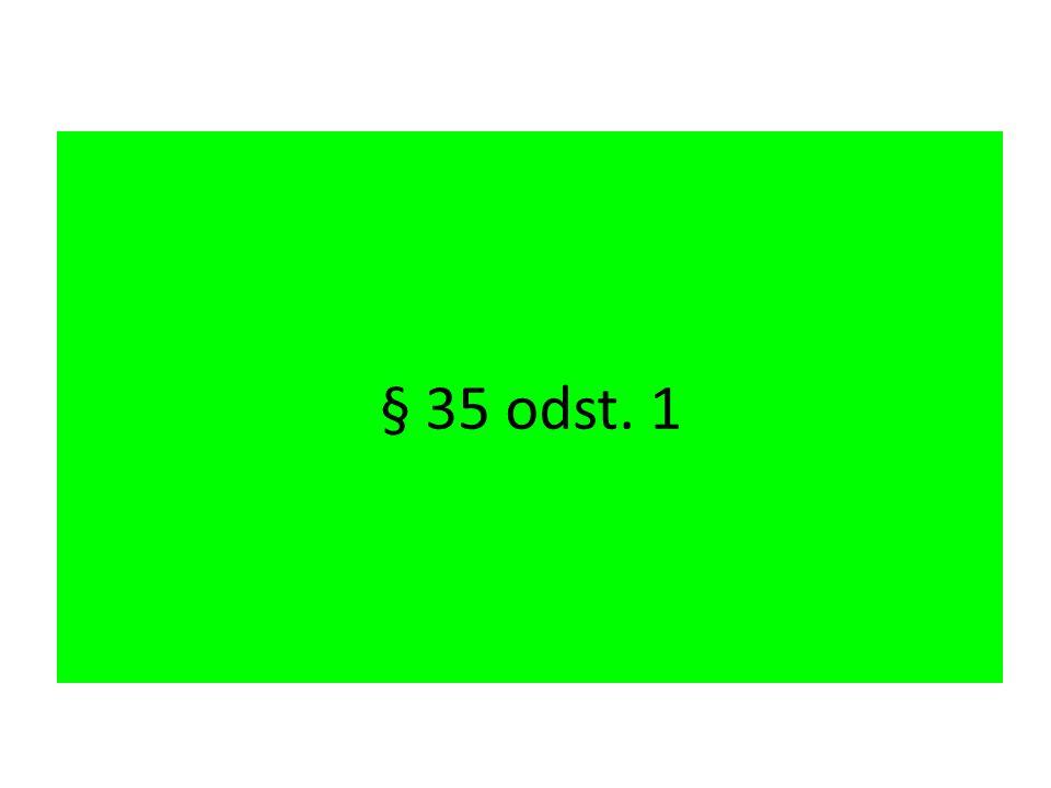 § 35 odst. 1