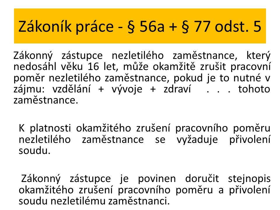 Zákoník práce - § 56a + § 77 odst.