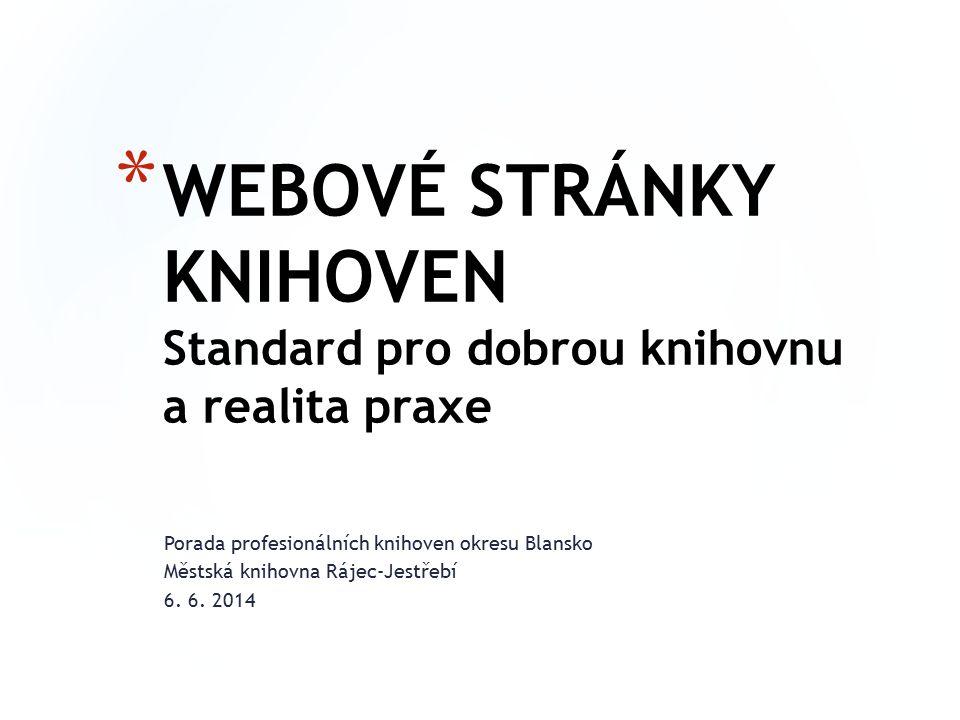 Porada profesionálních knihoven okresu Blansko Městská knihovna Rájec-Jestřebí 6.