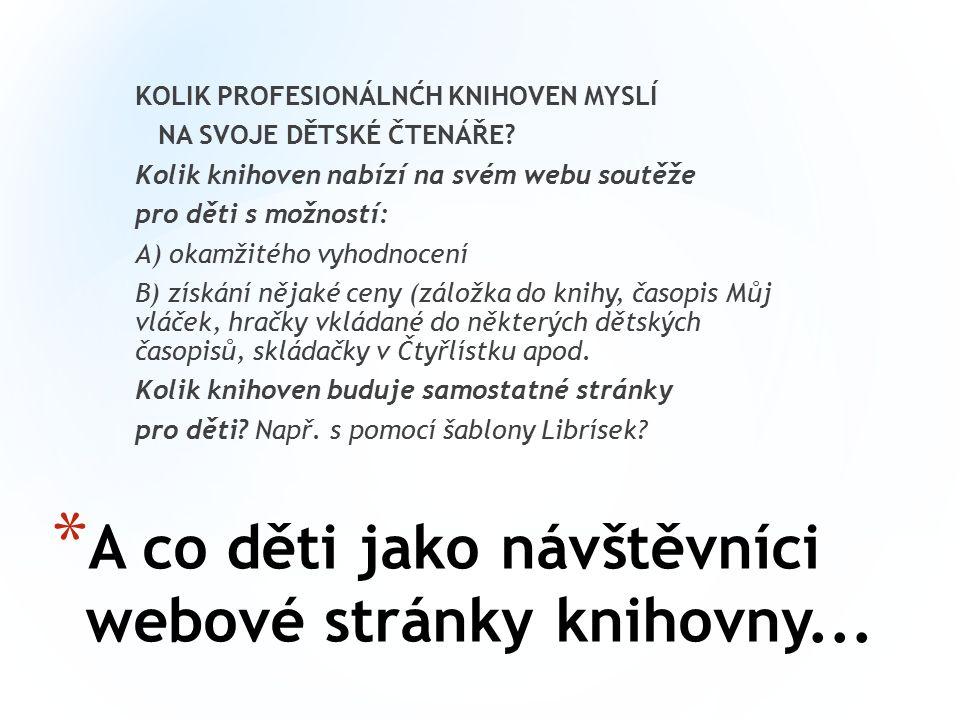 * A co děti jako návštěvníci webové stránky knihovny...