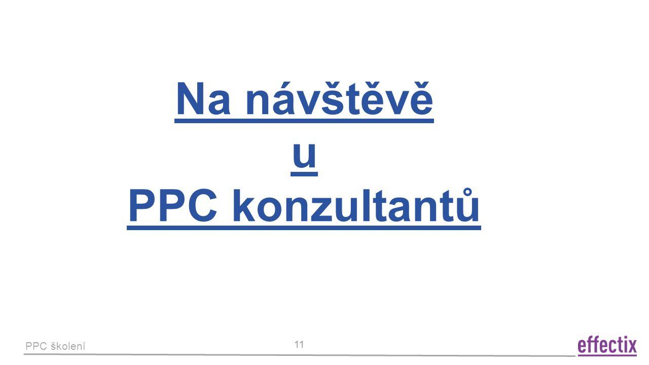 PPC školení 11 Na návštěvě u PPC konzultantů