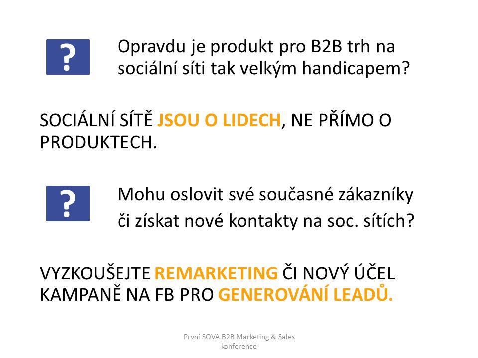 Opravdu je produkt pro B2B trh na sociální síti tak velkým handicapem.