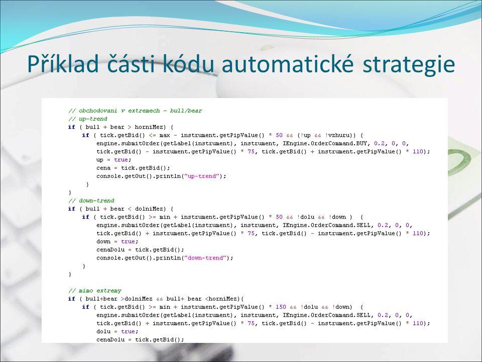 Příklad části kódu automatické strategie