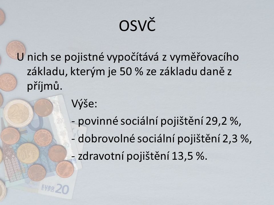 Minimální (případně maximální) vyměřovací základ U sociálního pojištění je pro rok 2014 (u hlavní činnosti) 77 832 Kč.