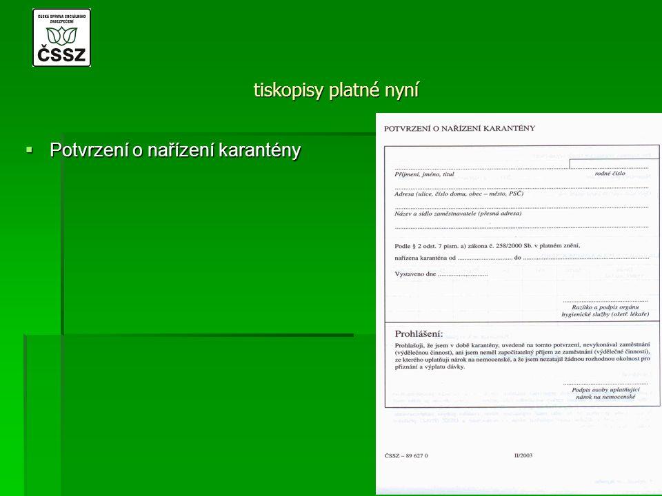 tiskopisy platné nyní  Potvrzení o nařízení karantény