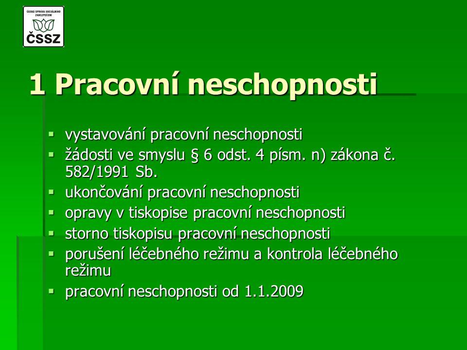 pracovní neschopnosti od 1. 1. 2009  všeobecné informace  tiskopisy