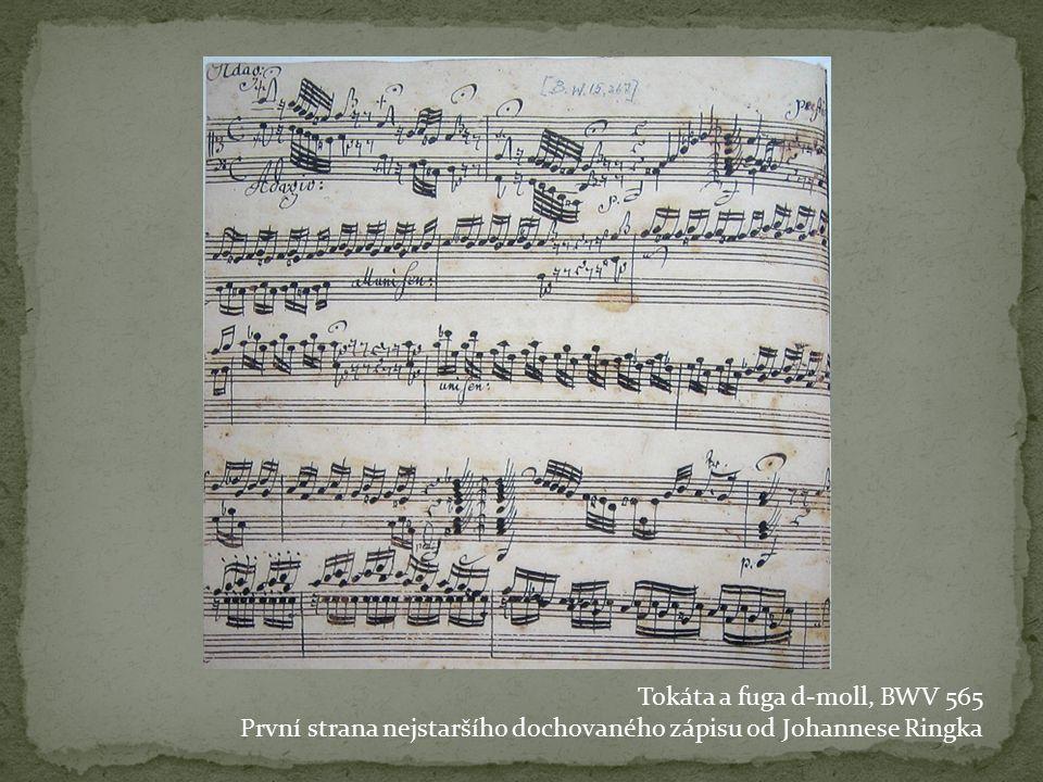 Tokáta a fuga d-moll, BWV 565 První strana nejstaršího dochovaného zápisu od Johannese Ringka