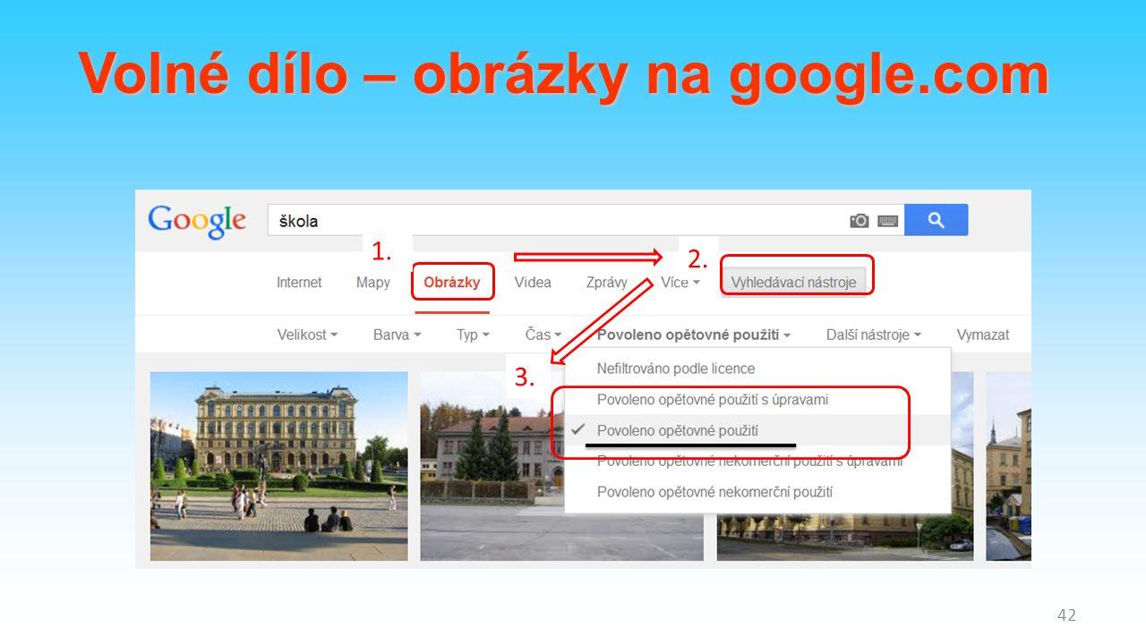 1. 2. 3. 42 Volné dílo – obrázky na google.com