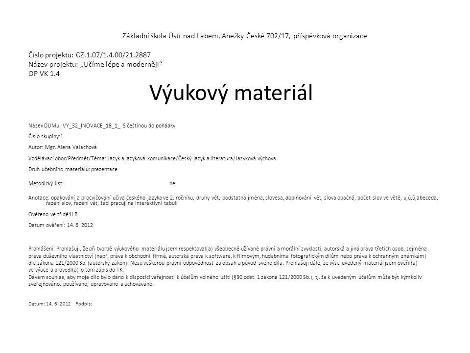 Obrázek víly http://office.microsoft.com/cs- cz/images/results.aspx?qu=poh%C3%A1dka&ex=1&origin=FX010132103# ai:MC900361656| http://office.microsoft.com/cs- cz/images/results.aspx?qu=poh%C3%A1dka&ex=1&origin=FX010132103# ai:MC900361656| Obrázek čerta http://images.google.com/imgres?q=%C4%8Dert&hl=cs&biw=792&bih=4 13&tbs=sur:fmc&tbm=isch&tbnid=p6mRnZqy_1NS1M:&imgrefurl=http:// blogs.mcall.com/.a/6a00d8341c4fe353ef016301f1d2d4970d- popup&docid=Ib7ugrAUDDFyGM&imgurl=http://blogs.mcall.com/.a/6a00 d8341c4fe353ef016301f1d2d4970d- 800wi&w=450&h=475&ei=TmXXT86HAYyU0QWlxq2ZBA&zoom=1&iact=hc &vpx=485&vpy=63&dur=2641&hovh=231&hovw=218&tx=110&ty=148&si g=111100097806005277324&page=2&tbnh=116&tbnw=108&start=14&n dsp=15&ved=1t:429,r:3,s:14,i:202 http://images.google.com/imgres?q=%C4%8Dert&hl=cs&biw=792&bih=4 13&tbs=sur:fmc&tbm=isch&tbnid=p6mRnZqy_1NS1M:&imgrefurl=http:// blogs.mcall.com/.a/6a00d8341c4fe353ef016301f1d2d4970d- popup&docid=Ib7ugrAUDDFyGM&imgurl=http://blogs.mcall.com/.a/6a00 d8341c4fe353ef016301f1d2d4970d- 800wi&w=450&h=475&ei=TmXXT86HAYyU0QWlxq2ZBA&zoom=1&iact=hc &vpx=485&vpy=63&dur=2641&hovh=231&hovw=218&tx=110&ty=148&si g=111100097806005277324&page=2&tbnh=116&tbnw=108&start=14&n dsp=15&ved=1t:429,r:3,s:14,i:202
