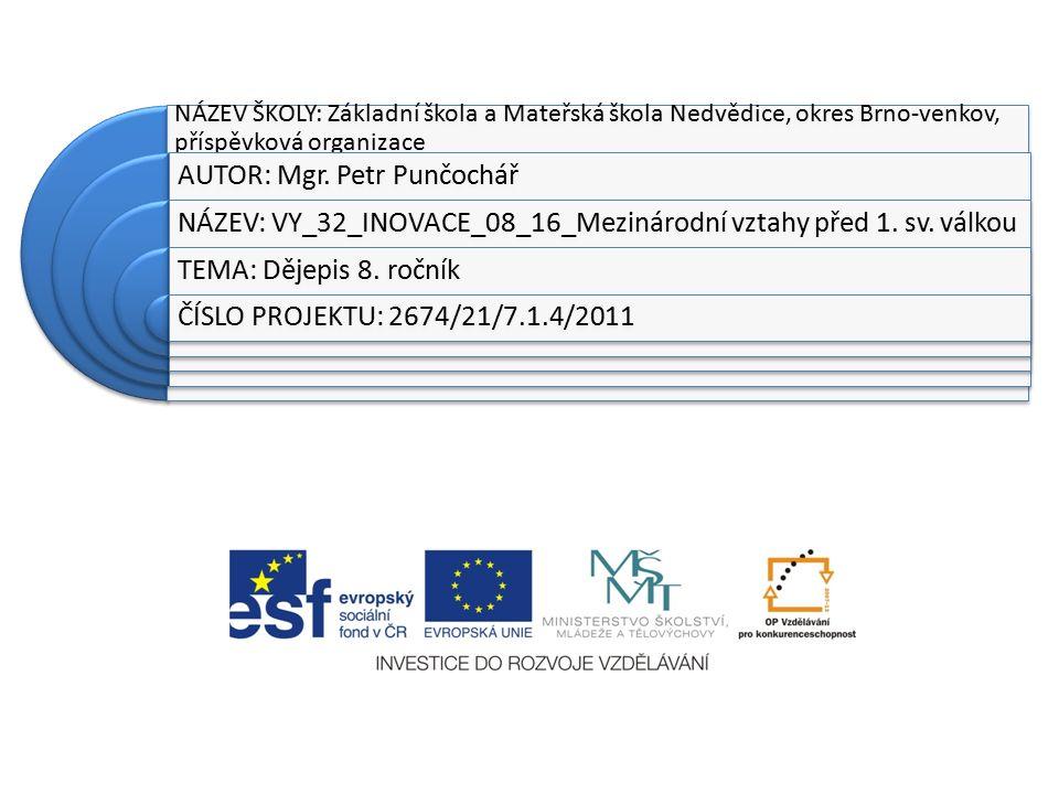 NÁZEV ŠKOLY: Základní škola a Mateřská škola Nedvědice, okres Brno-venkov, příspěvková organizace AUTOR: Mgr.