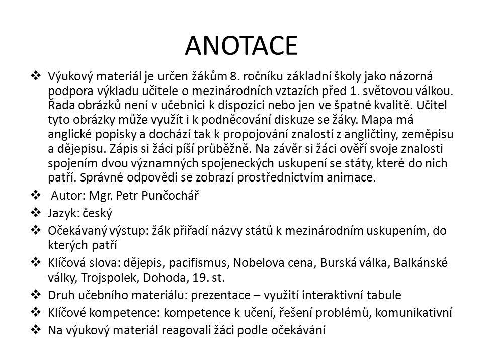 ANOTACE  Výukový materiál je určen žákům 8.