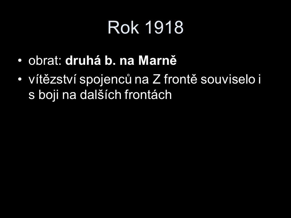 Rok 1918 obrat: druhá b.