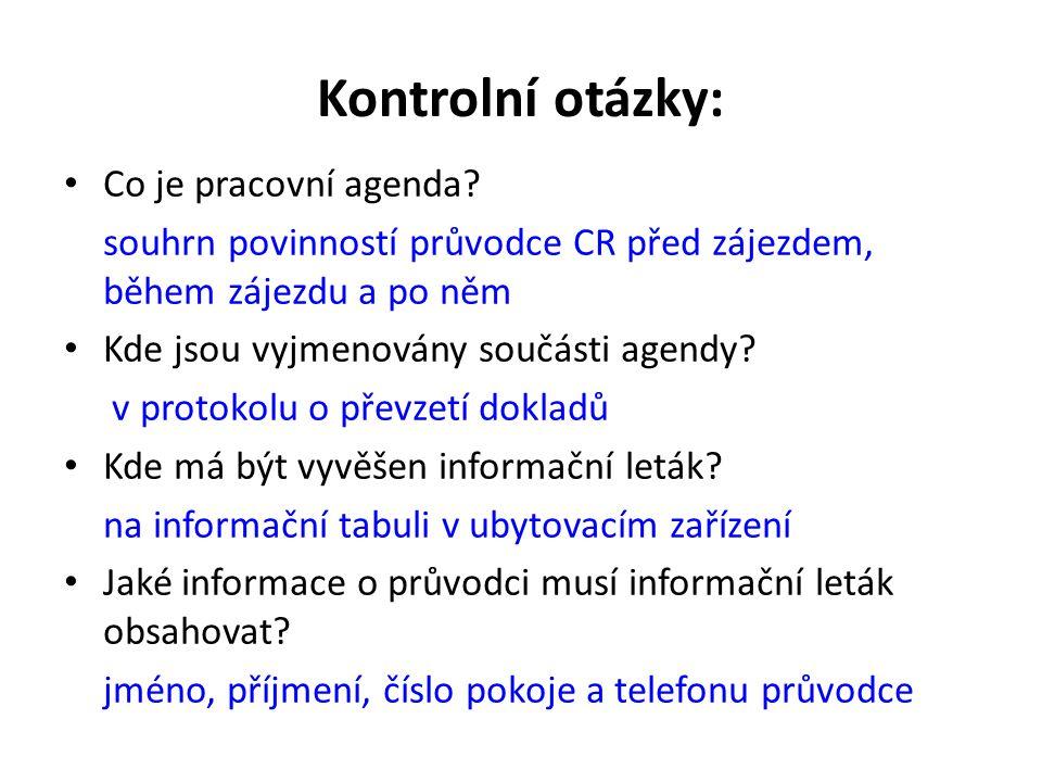 Kontrolní otázky: Co je pracovní agenda.
