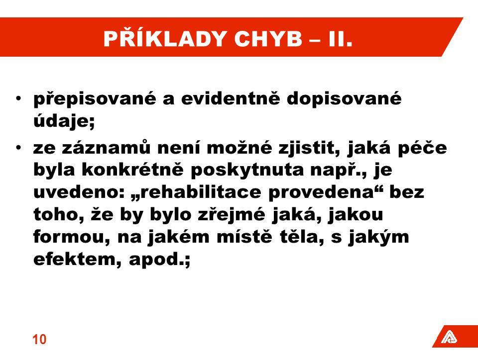PŘÍKLADY CHYB – II.