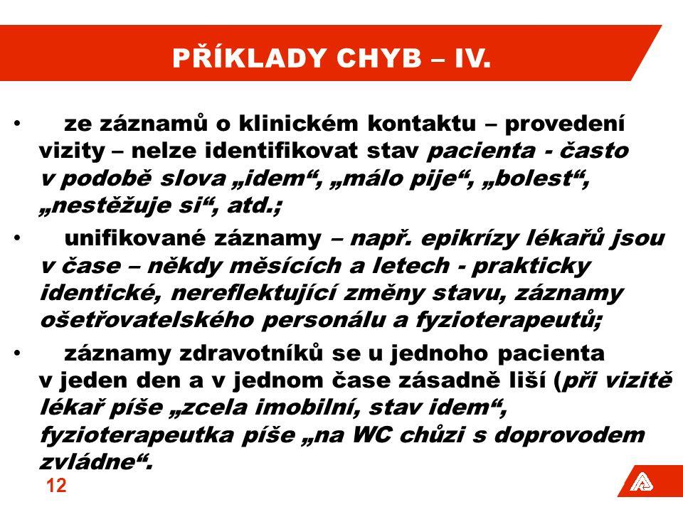 PŘÍKLADY CHYB – IV.
