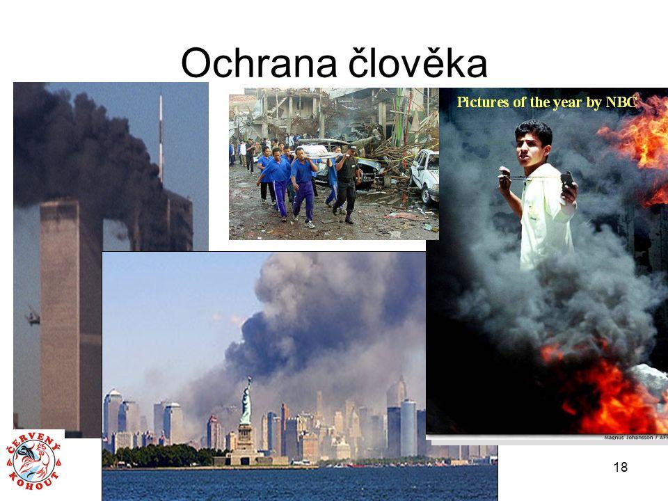 Konference Červený kohout 2007, 24 - 25. 4. 2007 18 Ochrana člověka