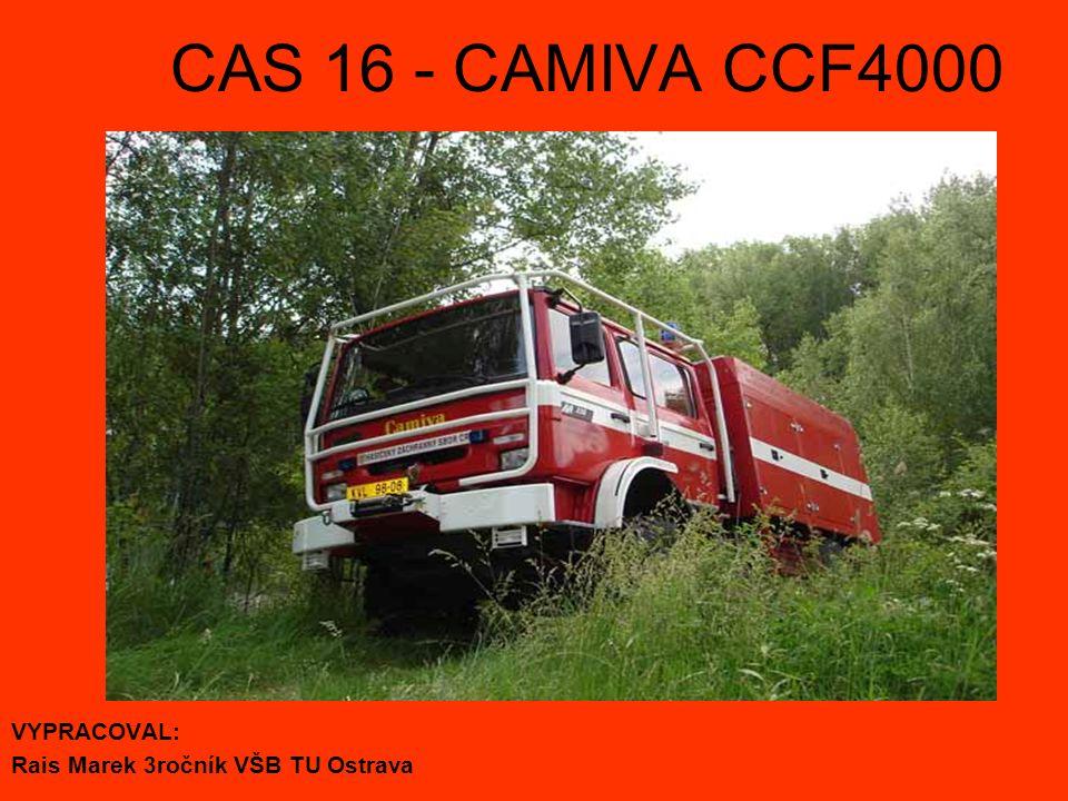 CAS 16 - CAMIVA CCF4000 VYPRACOVAL: Rais Marek 3ročník VŠB TU Ostrava