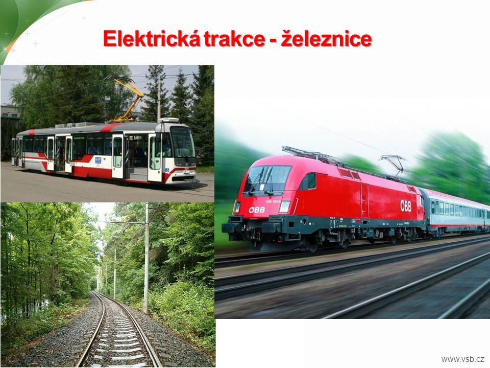 Elektrická trakce - železnice 10 www.vsb.cz