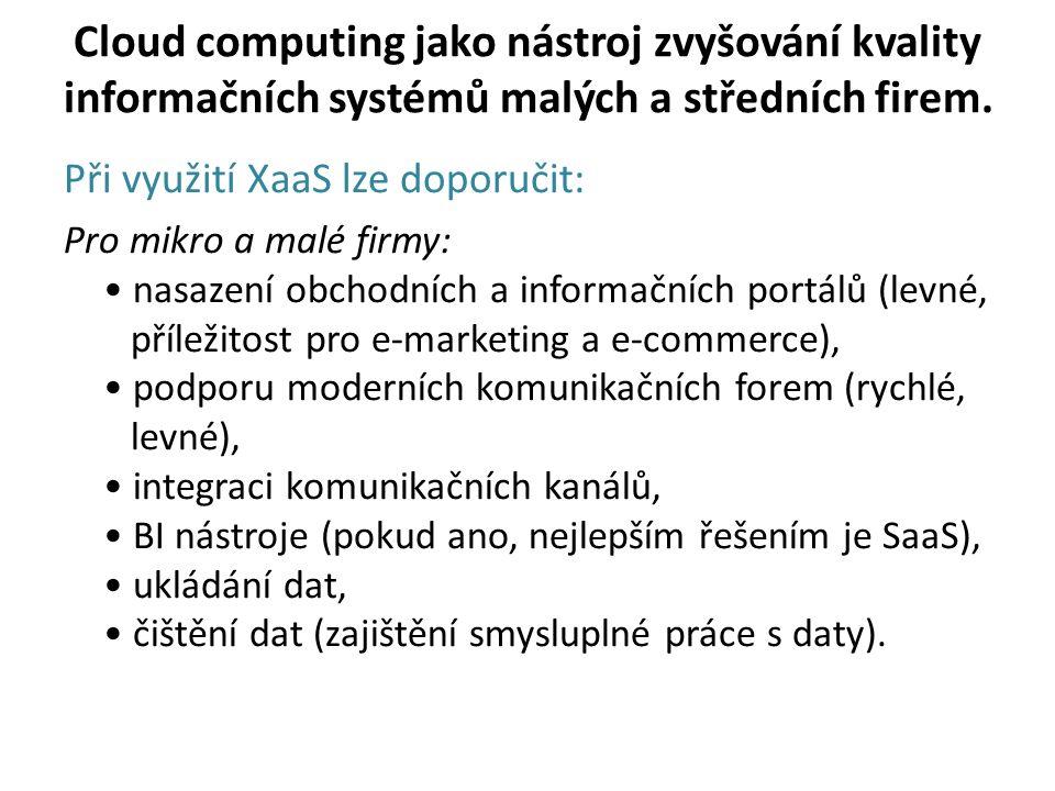 Cloud computing jako nástroj zvyšování kvality informačních systémů malých a středních firem.