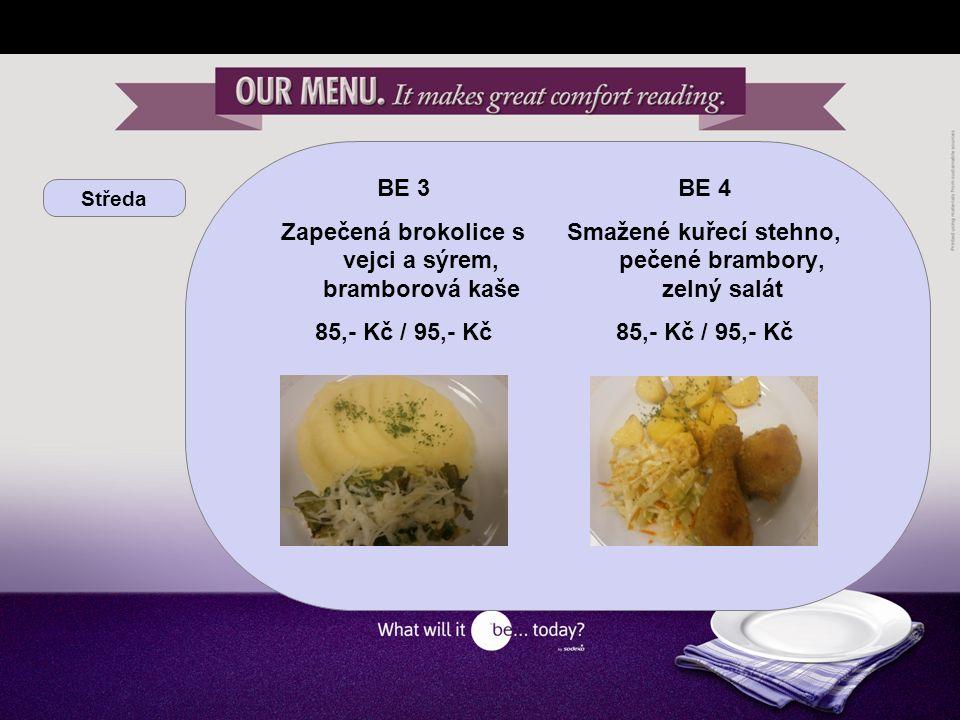 Středa BE vitalita Zeleninová pánev s kuřecími nudličkami a tříbarevnou rýží 96,- Kč / 101,- Kč BE grill Grilovaný kuřecí steak, šťouchané brambory, kari dip 105,- Kč / 111,- Kč