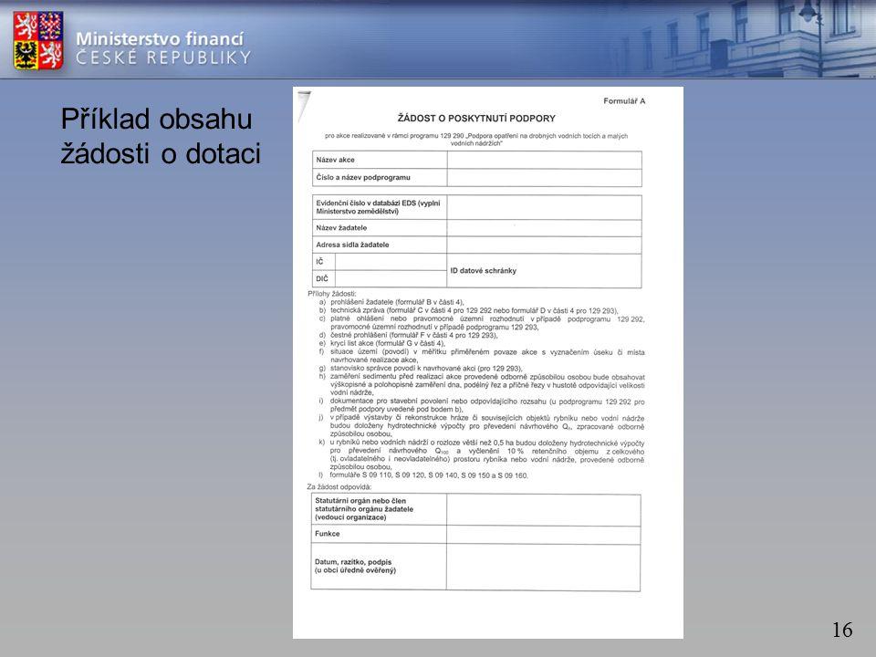 16 Příklad obsahu žádosti o dotaci