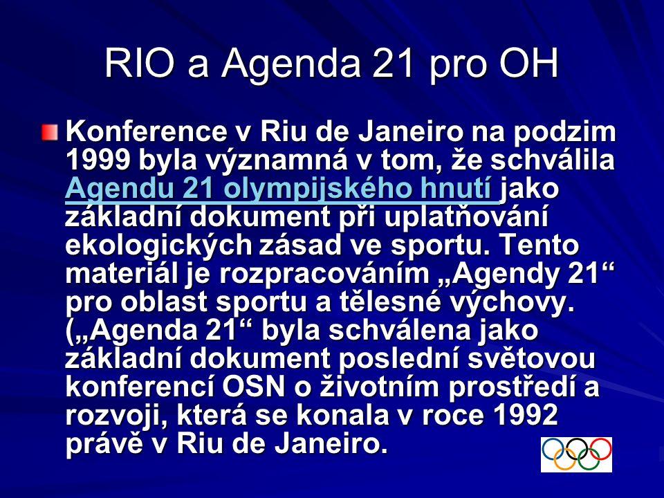 Konference sport a prostředí MOV první se konala v červenci 1995 v Lausanne druhá 1.