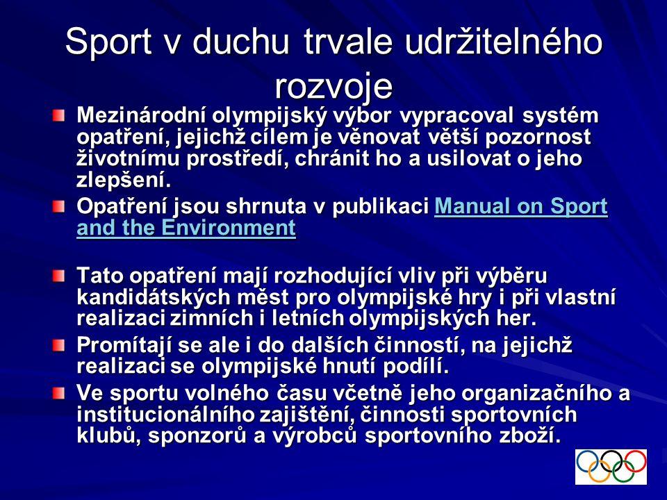 RIO a Agenda 21 pro OH Konference v Riu de Janeiro na podzim 1999 byla významná v tom, že schválila Agendu 21 olympijského hnutí jako základní dokument při uplatňování ekologických zásad ve sportu.