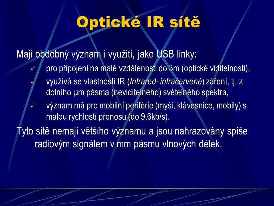 Bezdrátové LAN WiFi Hlavní nevýhodou předchozích technologií byly nemalé poplatky za datové přenosy a proto byla pro ně vyvinuta technologie WiFi ( Wireless Fidelity ): Využívá stejného principu, jako GSM technologie, ale v pásmu 2,4MHz nebo 5GHz (nelicencované), Je to technologie WLAN (bezdrátové LAN) s topologií STAR, využívá bezdrátové uzly AP (Access Pointy), Standardně nabízí zabezpečení šifrováním (WEP, WPA), Nabízí spojení Point_to_point, Point_to_Multipoint, Díky digitální modulaci nabízí vysoké rychlosti od 2Mb/s, 11Mb/s až 54Mb/s.