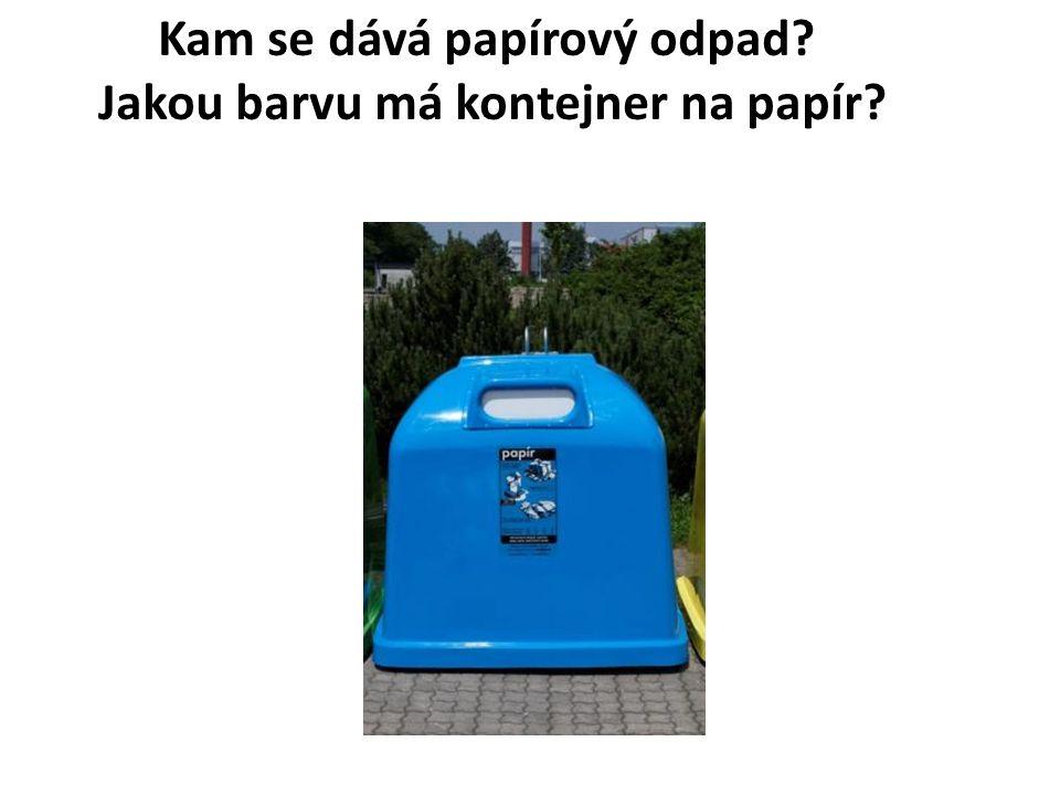 Kam se dává papírový odpad? Jakou barvu má kontejner na papír?