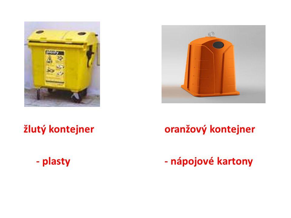 žlutý kontejner - plasty oranžový kontejner - nápojové kartony
