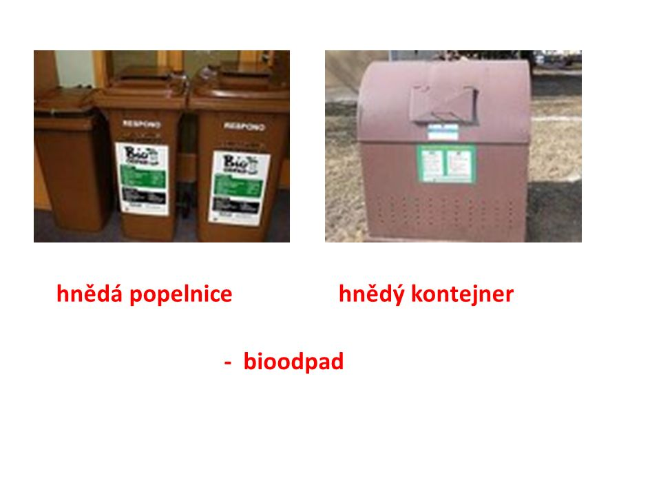 hnědá popelnice hnědý kontejner - bioodpad