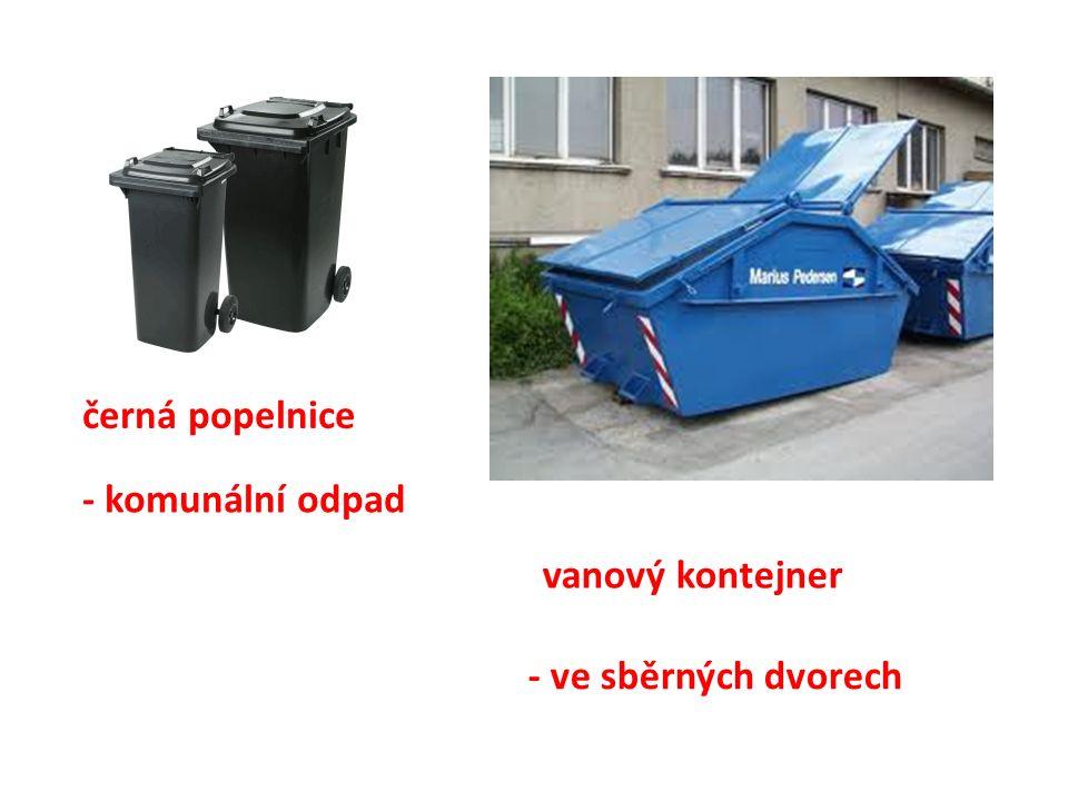 vanový kontejner černá popelnice - komunální odpad - ve sběrných dvorech