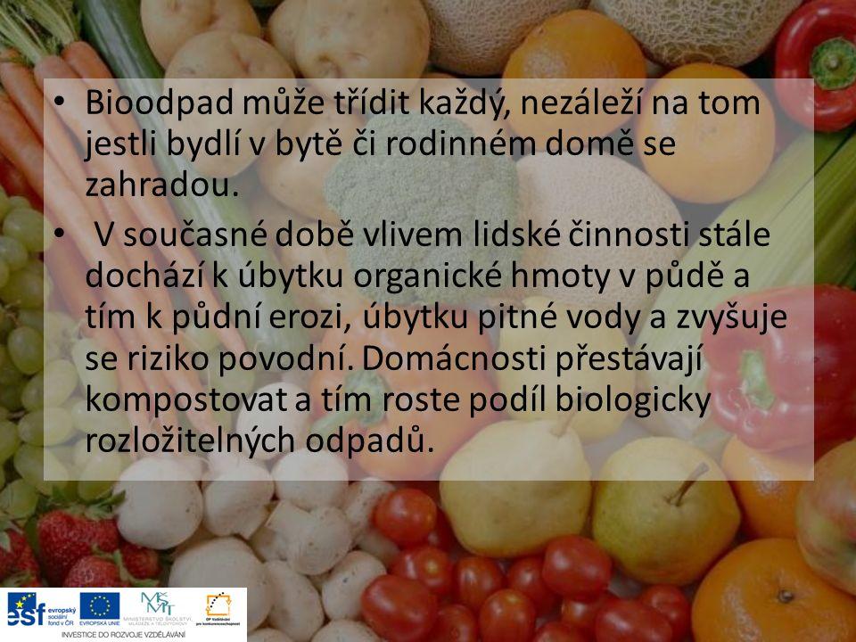 Bioodpad může třídit každý, nezáleží na tom jestli bydlí v bytě či rodinném domě se zahradou.