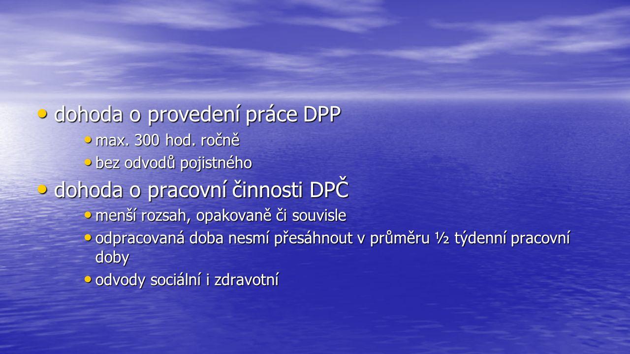 dohoda o provedení práce DPP dohoda o provedení práce DPP max.