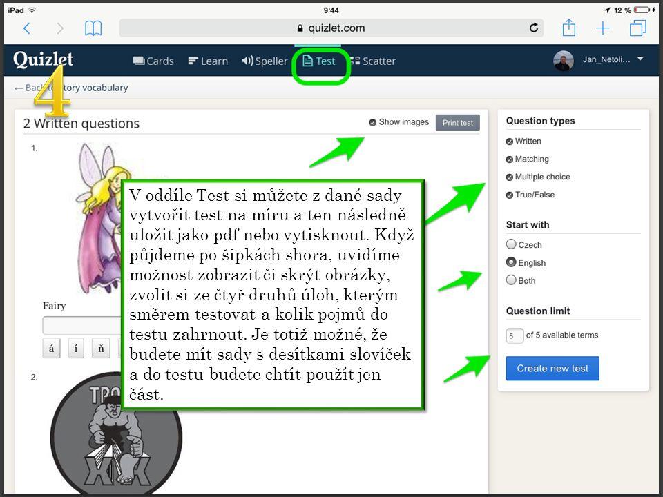 V oddíle Test si můžete z dané sady vytvořit test na míru a ten následně uložit jako pdf nebo vytisknout.