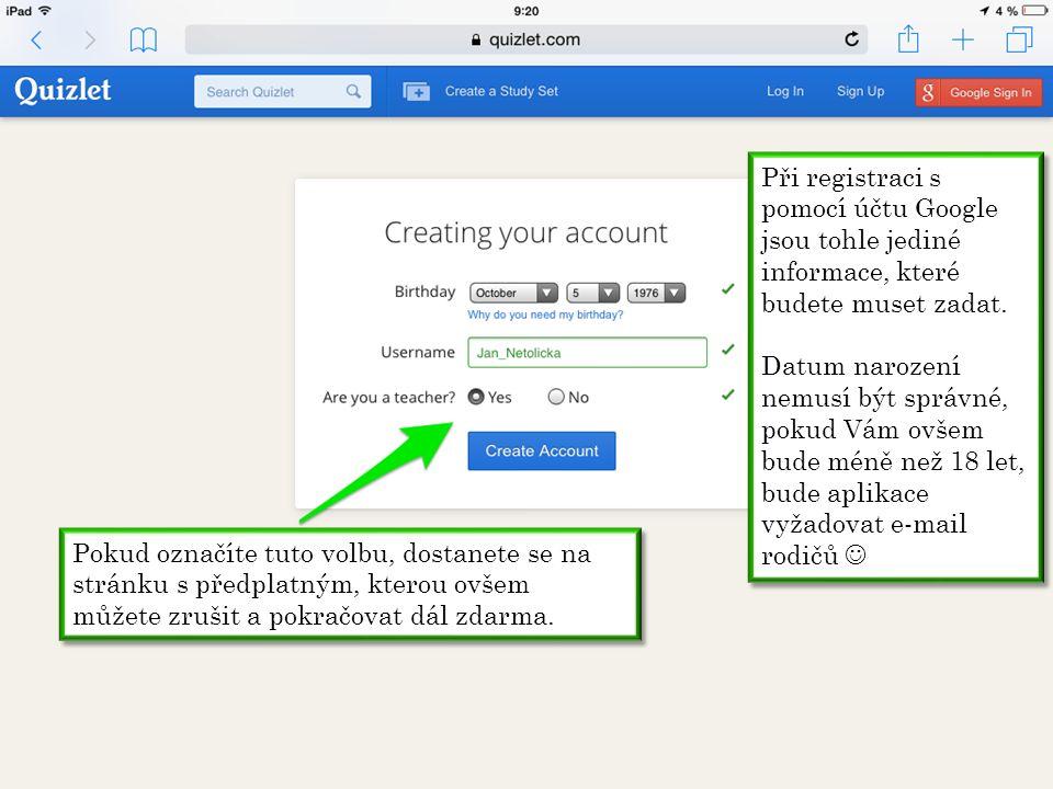 Při registraci s pomocí účtu Google jsou tohle jediné informace, které budete muset zadat.