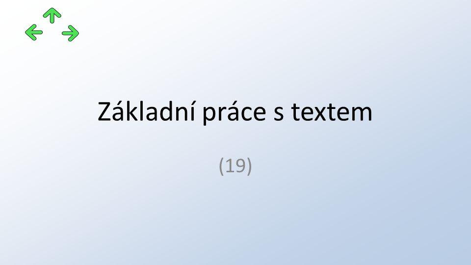 Základní práce s textem (19)