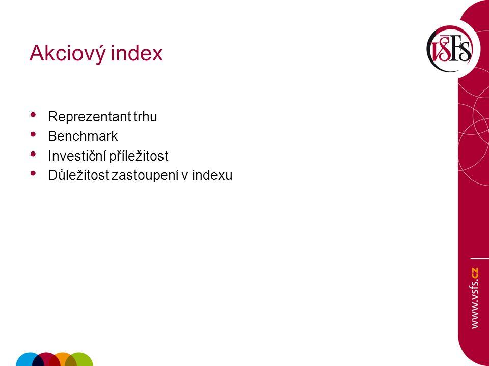 Akciový index Reprezentant trhu Benchmark Investiční příležitost Důležitost zastoupení v indexu