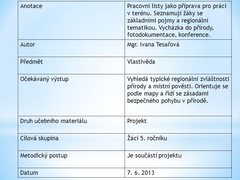 AnotacePracovní listy jako příprava pro práci v terénu.
